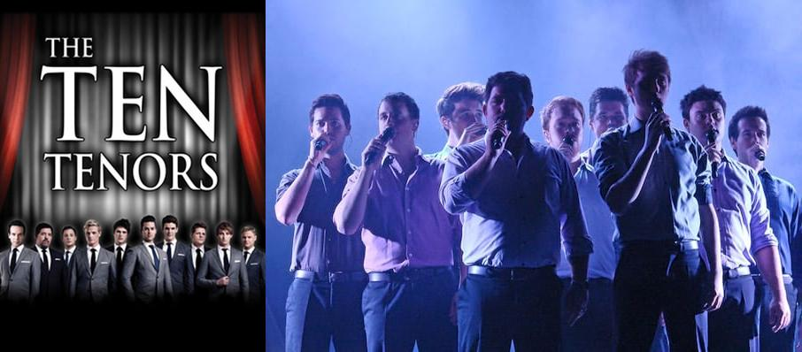 The Ten Tenors at Grand Theatre
