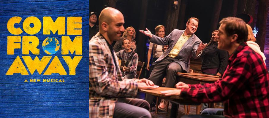 Come From Away at Thrivent Financial Hall