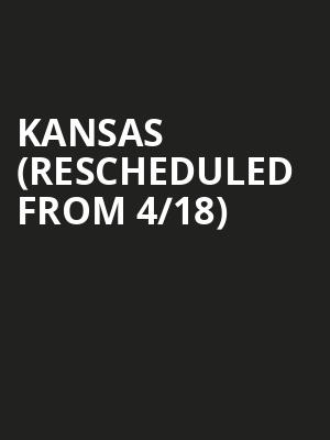 Kansas (Rescheduled from 4/18) at Thrivent Financial Hall